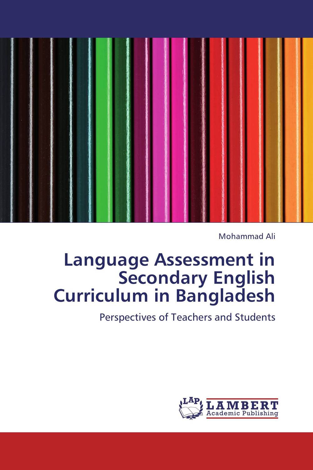 Language Assessment in Secondary English Curriculum in Bangladesh english language at secondary education in bangladesh