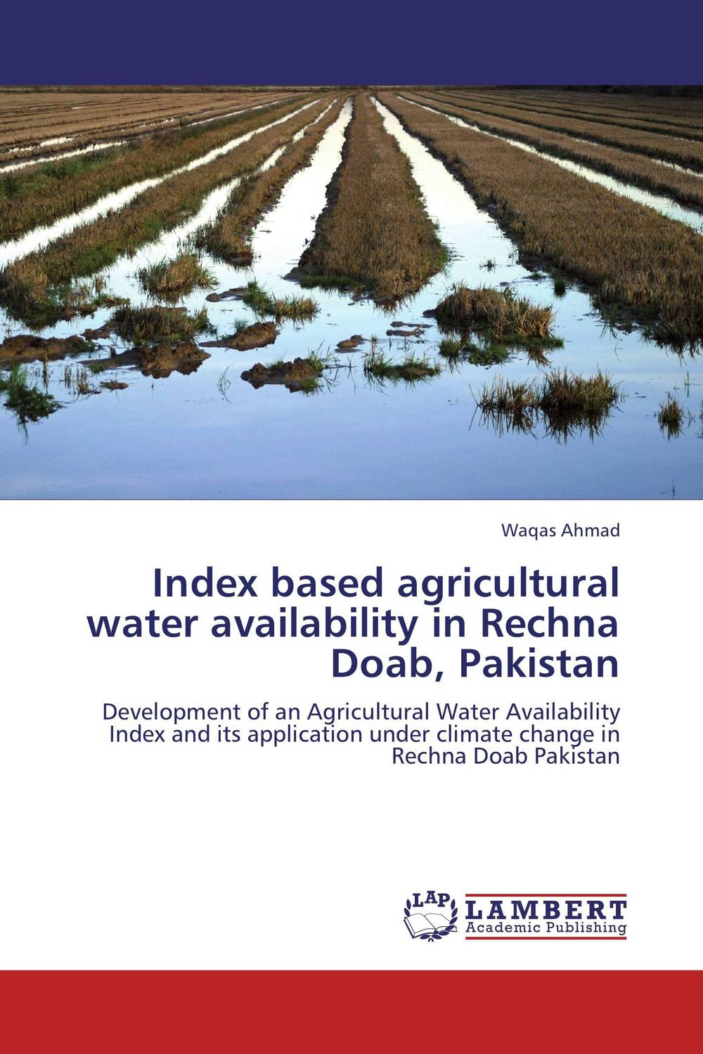 Index based agricultural water availability in Rechna Doab, Pakistan pakistan on the brink the future of pakistan afghanistan and the west