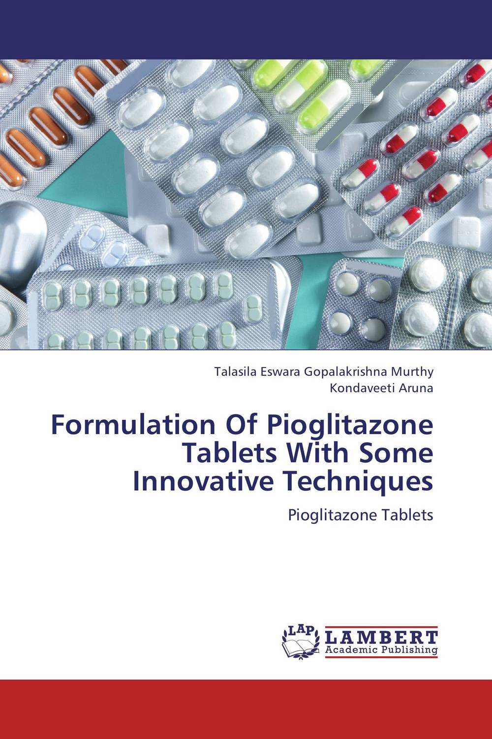 Formulation Of Pioglitazone Tablets With Some Innovative Techniques vipul p patel in vitro dissolution enhancement of felodipine