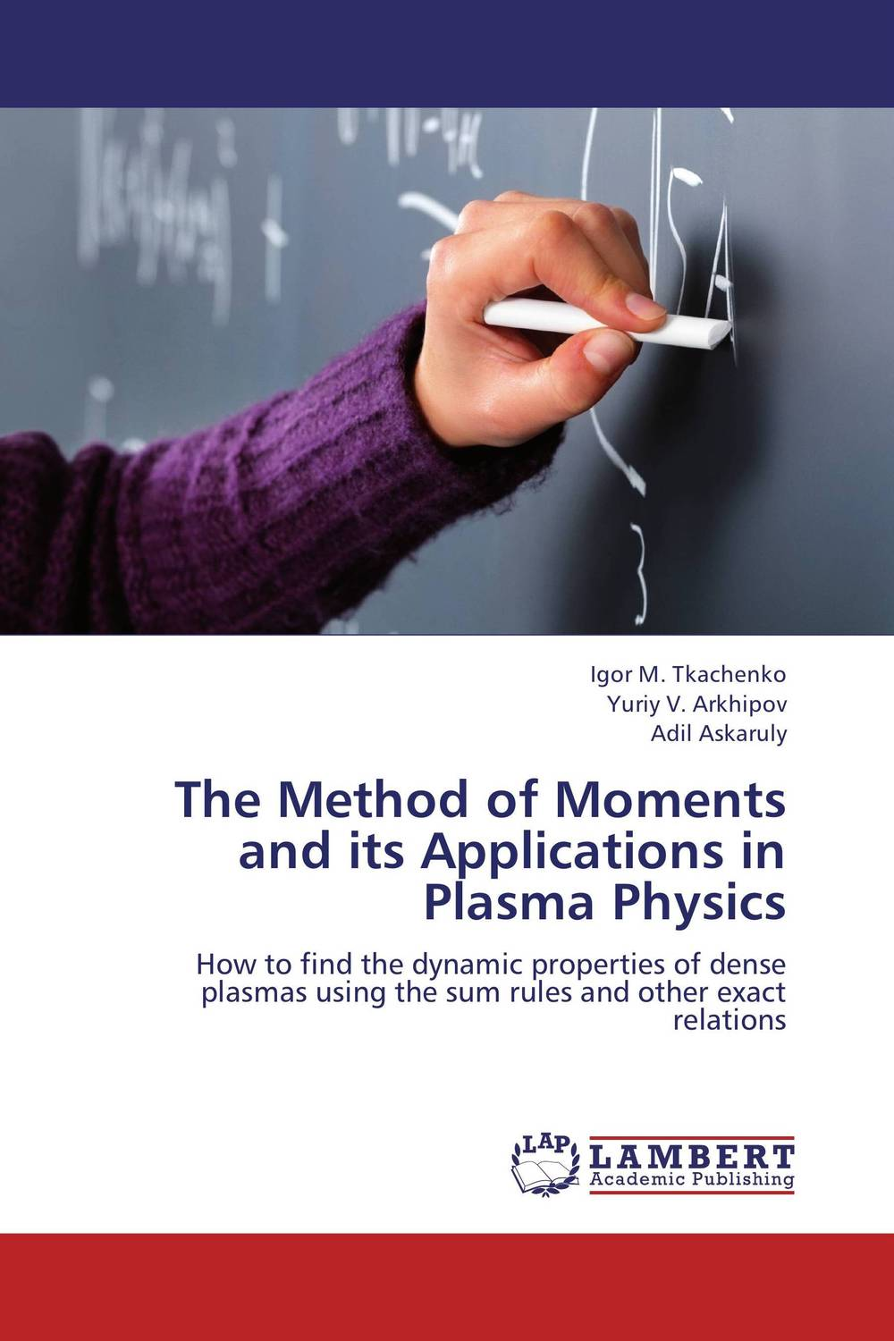 The Method of Moments and its Applications in Plasma Physics text book of plasma physics