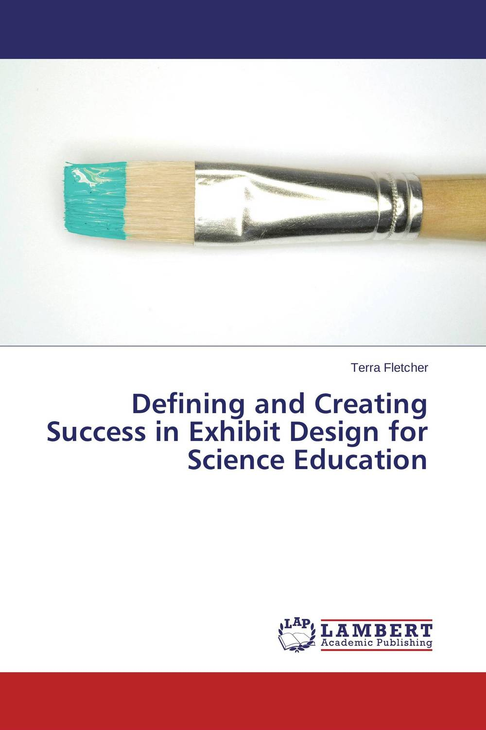 Defining and Creating Success in Exhibit Design for Science Education voluntary associations in tsarist russia – science patriotism and civil society