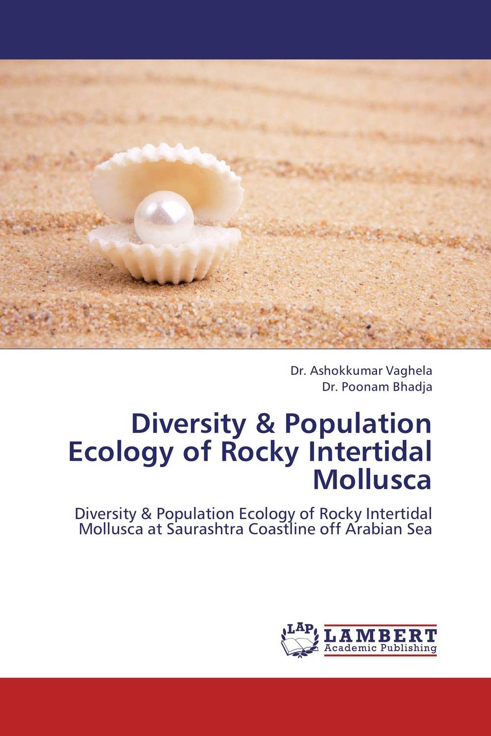 Diversity & Population Ecology of Rocky Intertidal Mollusca prabal barua ecology biodiversity and pollution of indian sundarbans