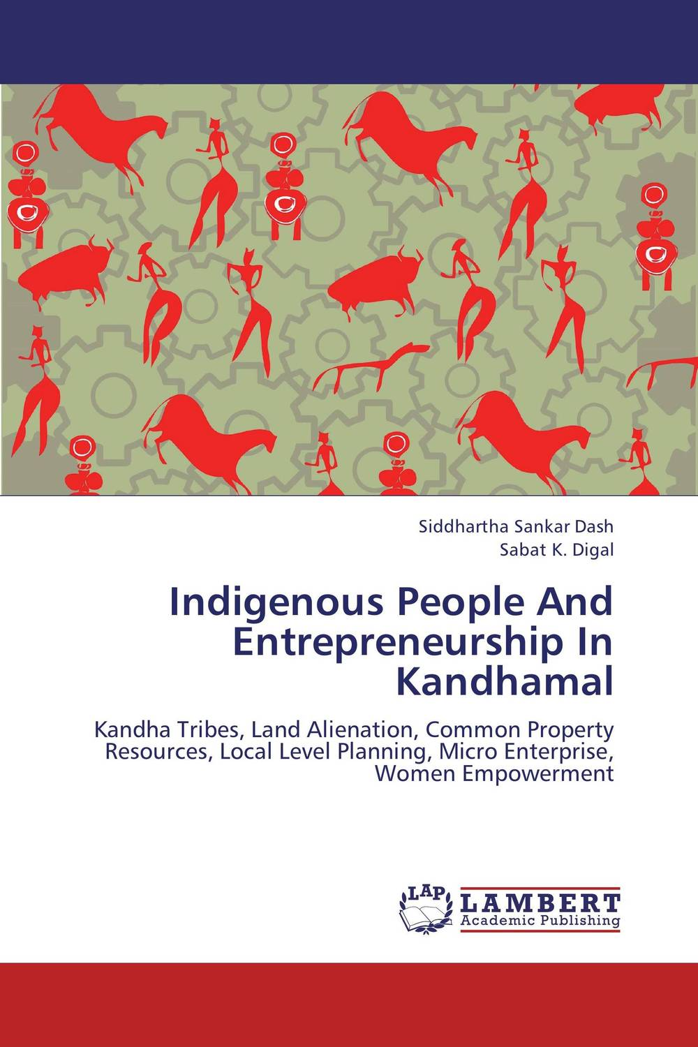 Indigenous People And Entrepreneurship In Kandhamal n giusti diffuse entrepreneurship and the very heart of made in italy for fashion and luxury goods