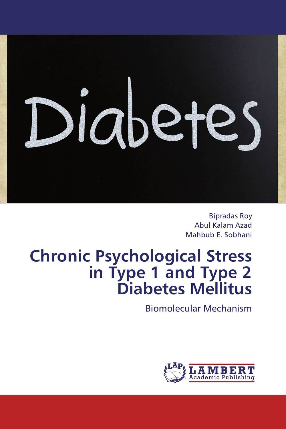 Chronic Psychological Stress in Type 1 and Type 2 Diabetes Mellitus sharad leve rakesh verma and rakesh kumar dixit role of irbesartan and curcumin in type 2 diabetes mellitus