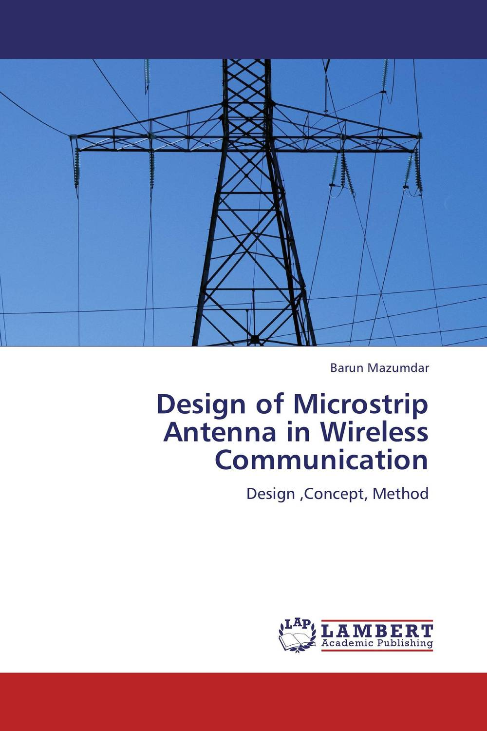 Design of Microstrip Antenna in Wireless Communication design of microstrip antenna in wireless communication