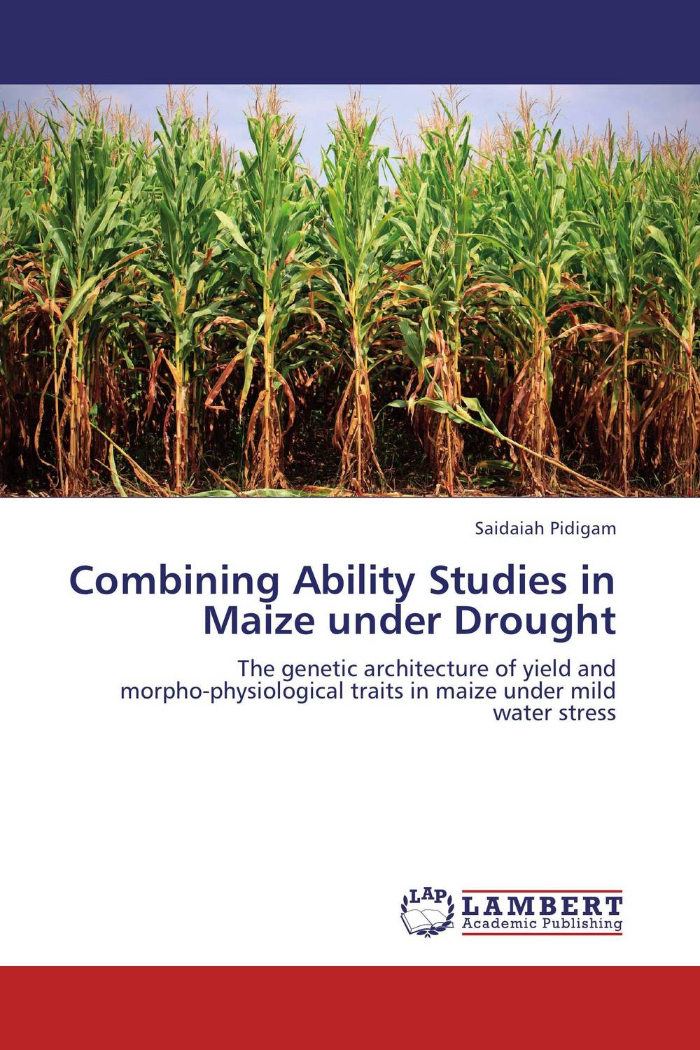 Combining Ability Studies in Maize under Drought