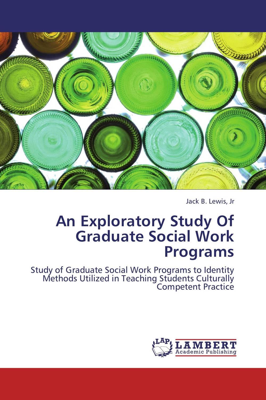 An Exploratory Study Of Graduate Social Work Programs joan orme david shemmings developing research based social work practice