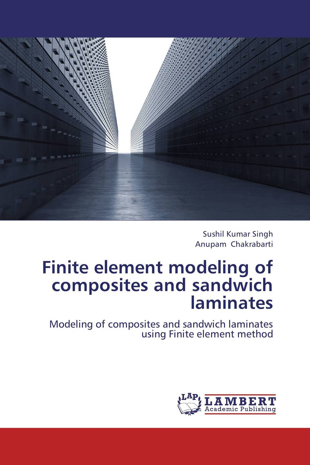 Finite element modeling of composites and sandwich laminates darlington hove the finite element analysis of a composite sandwich beam