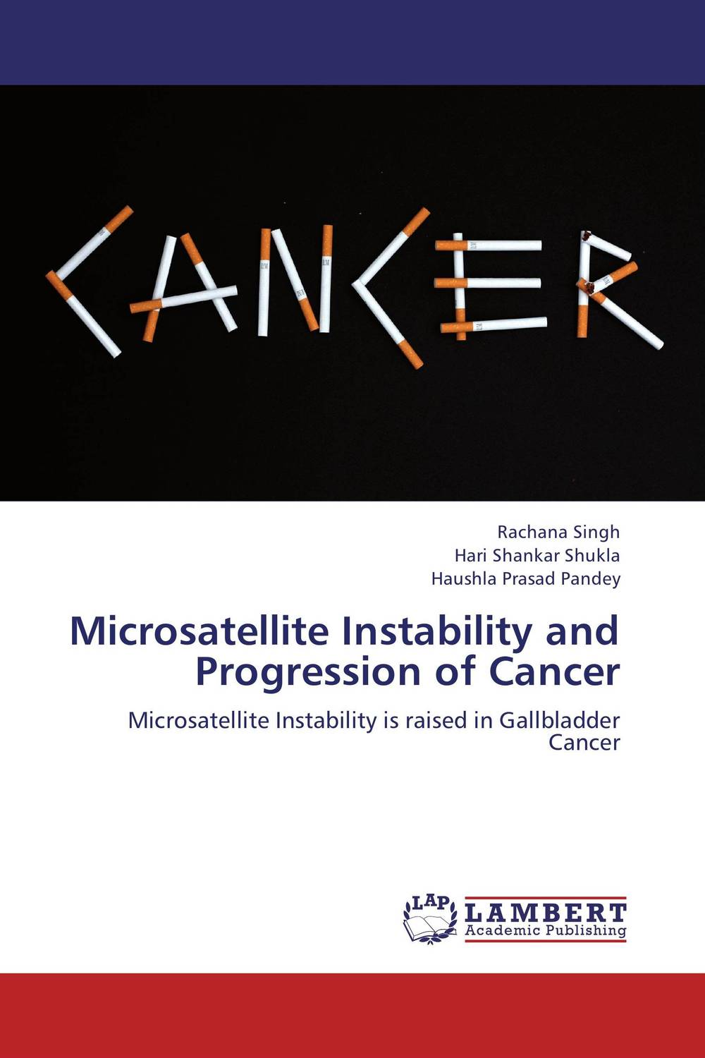 Microsatellite Instability and Progression of Cancer