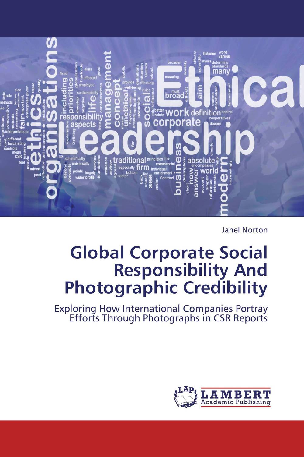 Global Corporate Social Responsibility And Photographic Credibility global global adv workbook