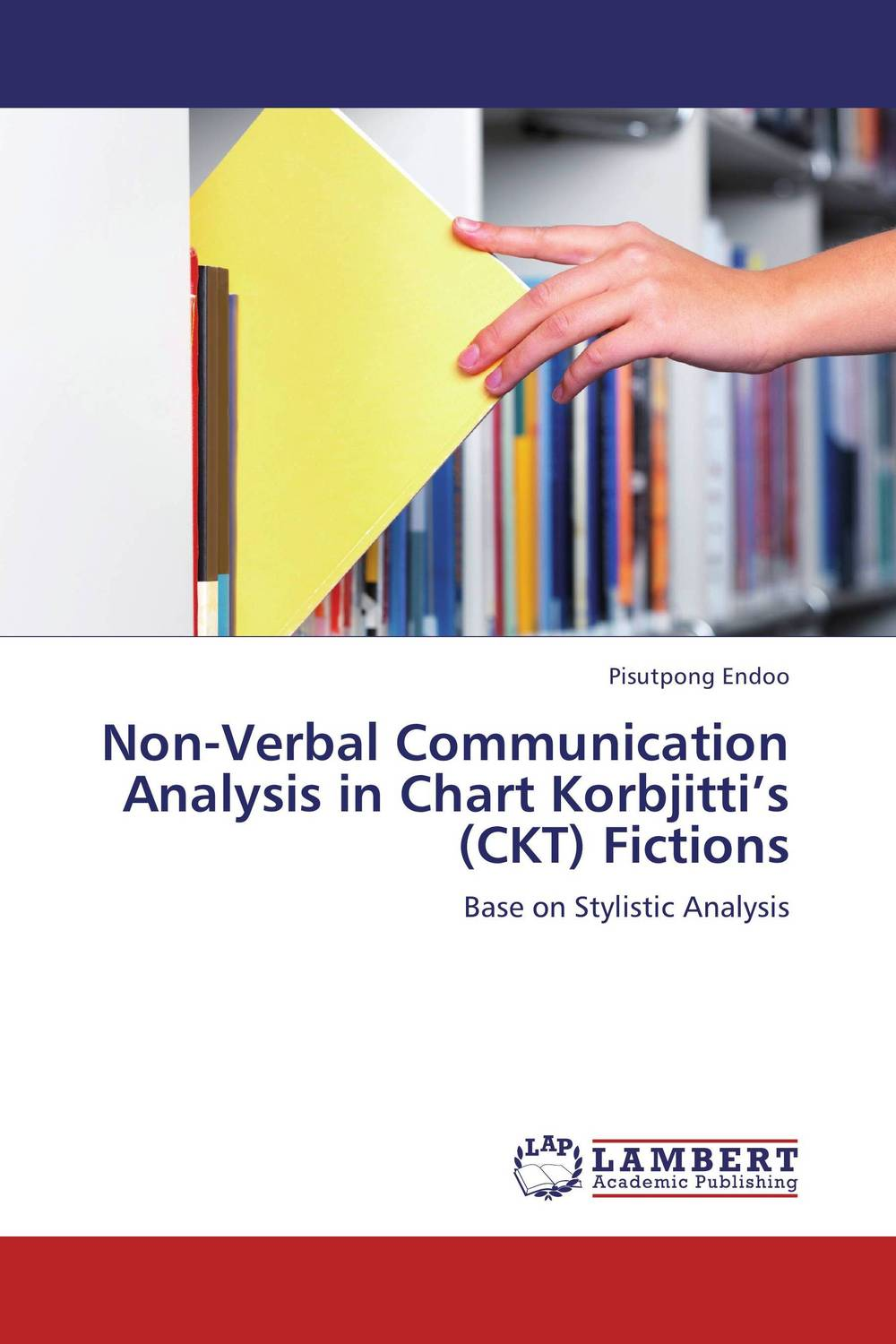 Non-Verbal Communication Analysis in Chart Korbjitti's (CKT) Fictions socio linguistic analysis of the settlers in the brazilian amazon