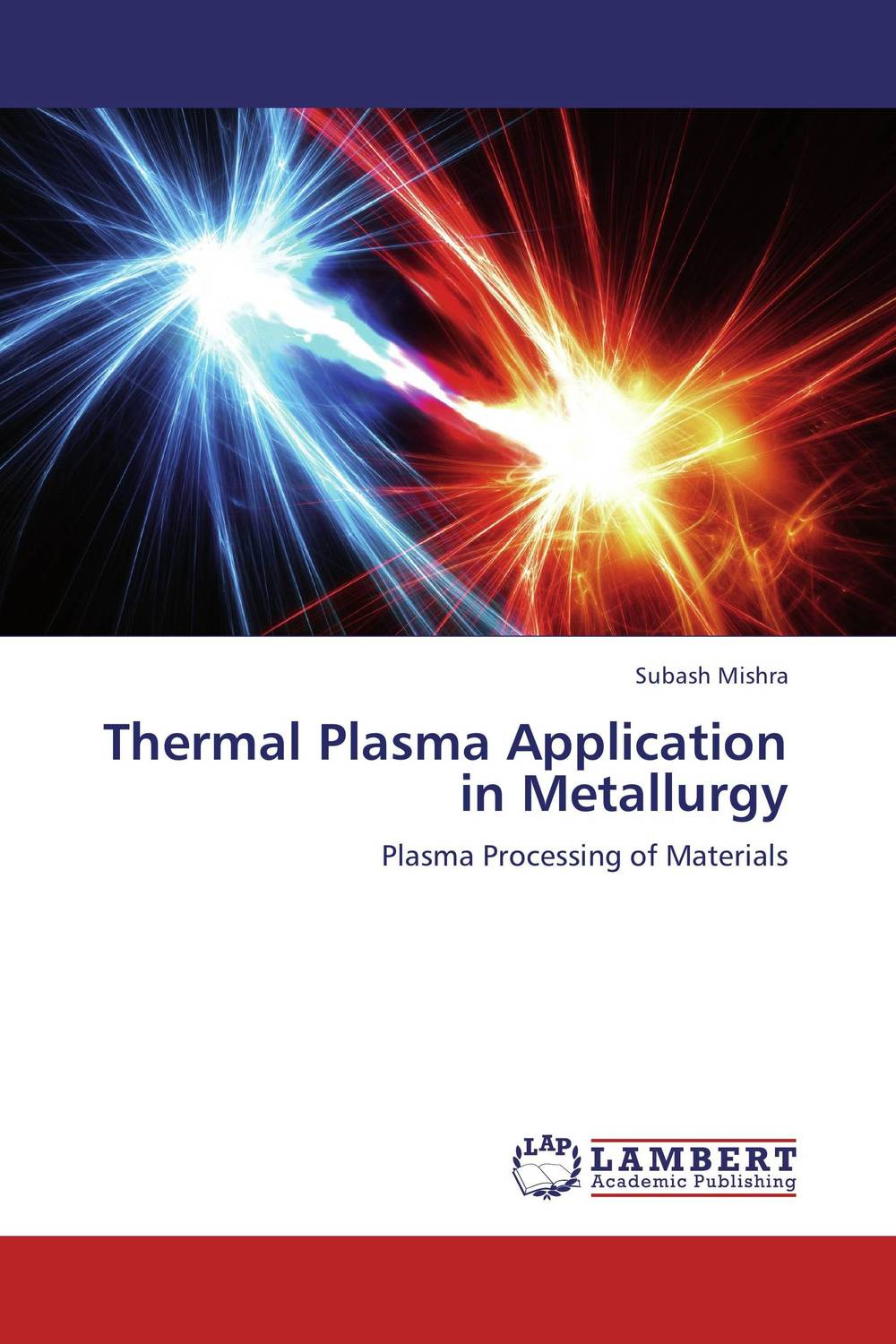 Thermal Plasma Application in Metallurgy an application of call in english subject