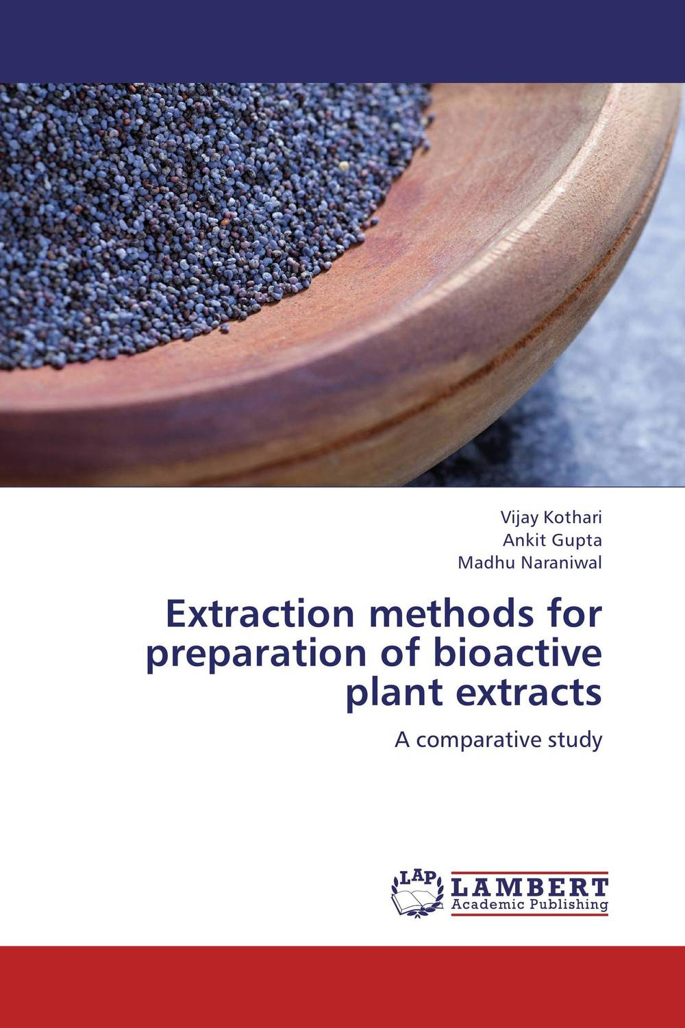 Extraction methods for preparation of bioactive plant extracts effect of medicinal plant extracts on the viability of protoscoleces