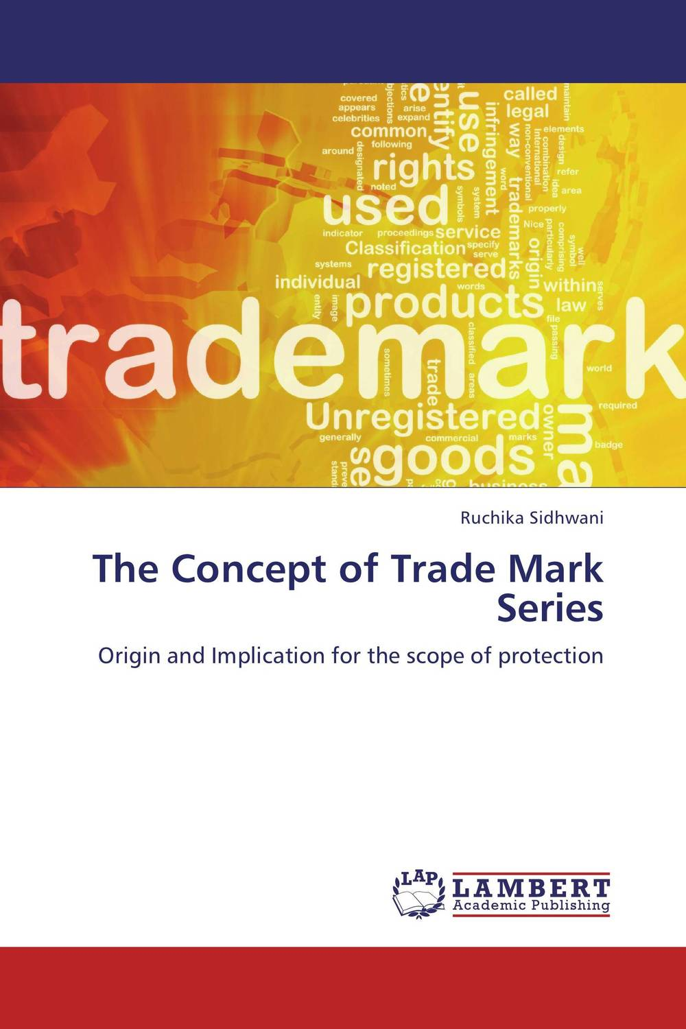 The Concept of Trade Mark Series state of the union