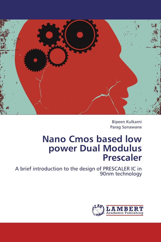 Nano Cmos based low power Dual Modulus Prescaler pranjal saikia and benjaram m reddy ceria based nano catalysts