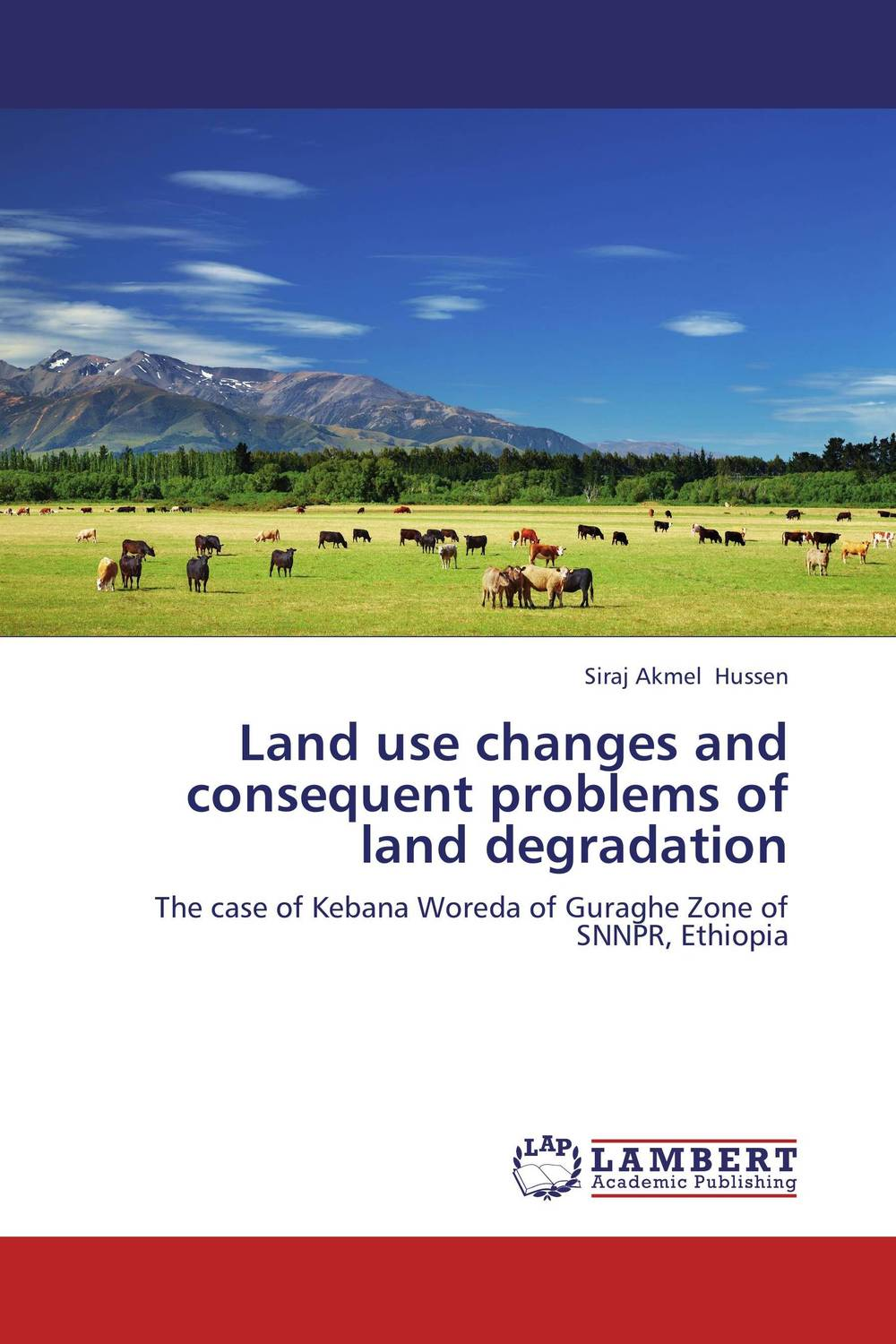 Land use changes and consequent problems of land degradation land tenure housing and low income earners