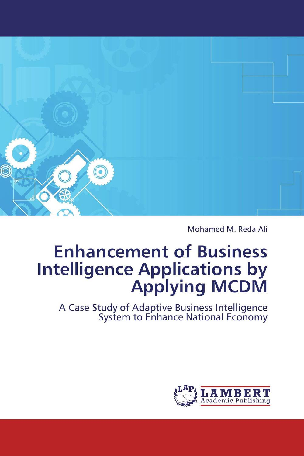 Enhancement of Business Intelligence Applications by Applying MCDM купить