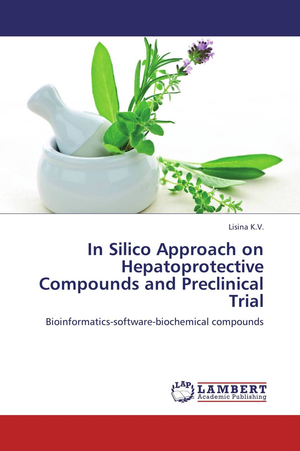 In Silico Approach on Hepatoprotective Compounds and Preclinical Trial stem bromelain in silico analysis for stability and modification
