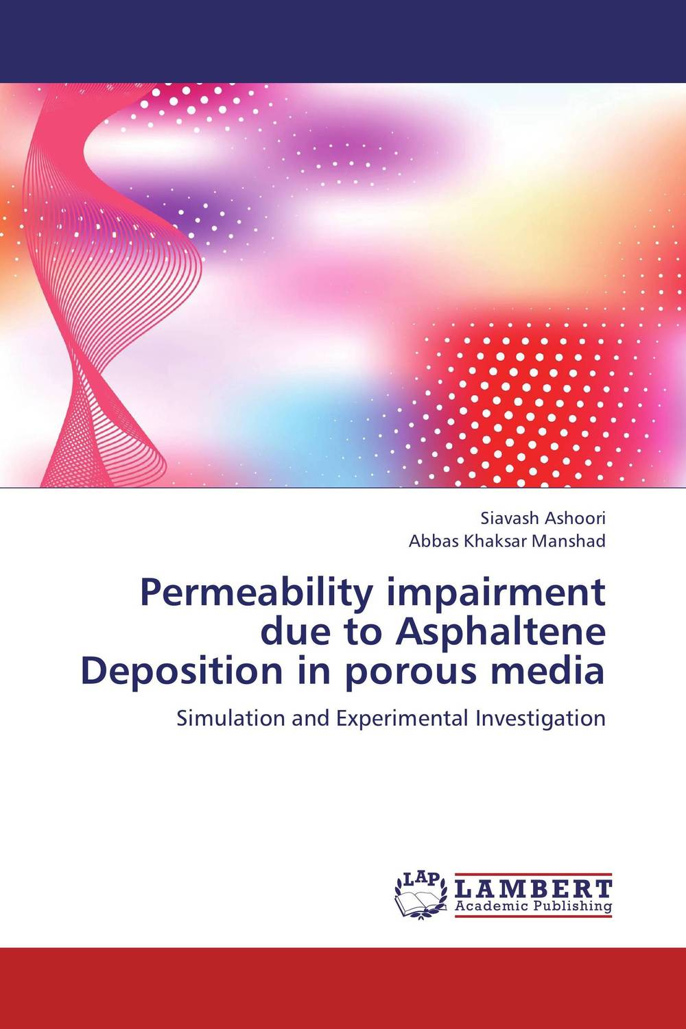 Permeability impairment due to Asphaltene Deposition in porous media esam jassim hydrate formation and deposition in natural gas flow line
