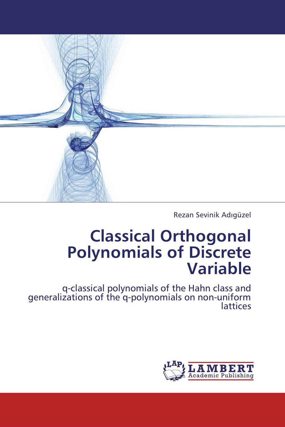 Classical Orthogonal Polynomials of Discrete Variable