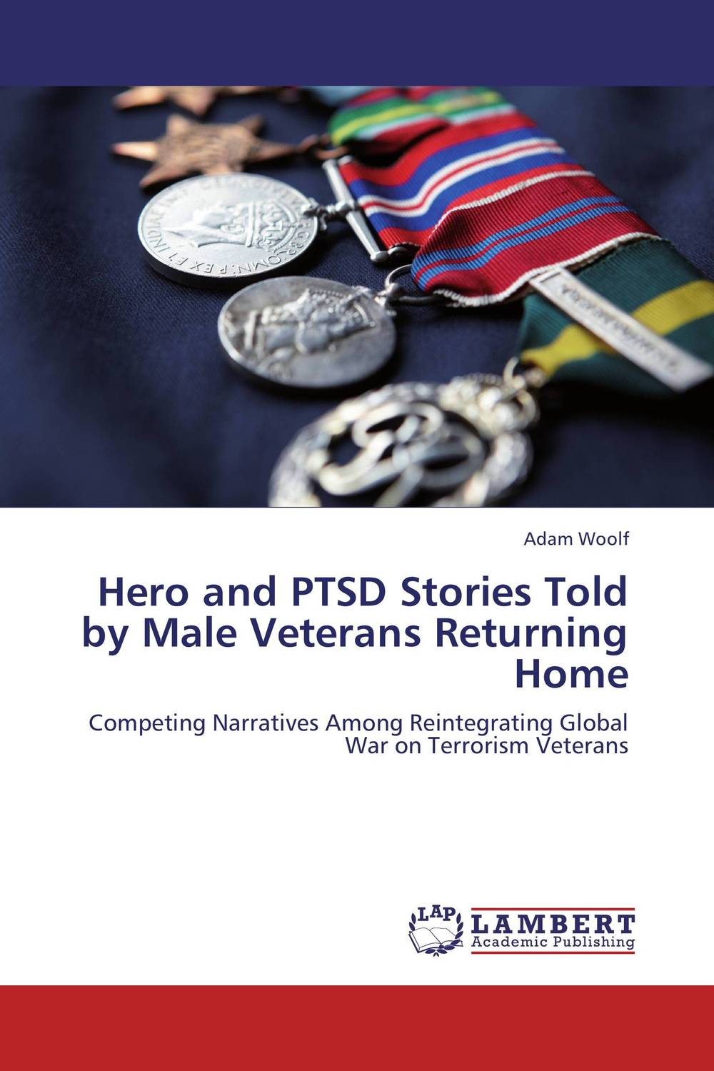 Hero and PTSD Stories Told by Male Veterans Returning Home seeing things as they are