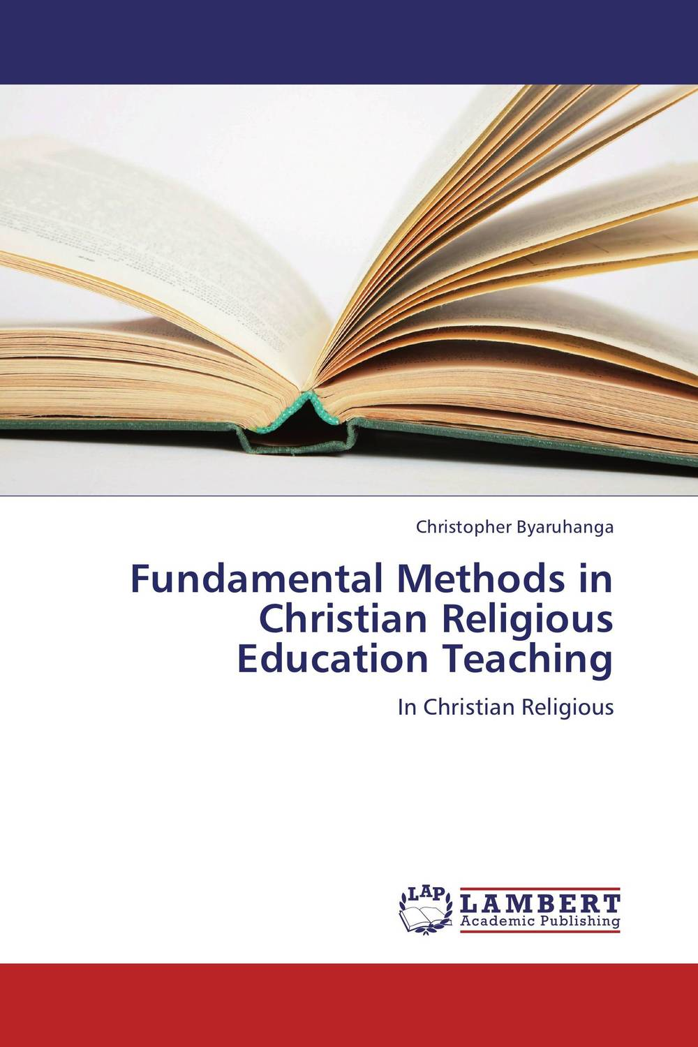 Fundamental Methods in Christian Religious Education Teaching religious education in comparative perspectives