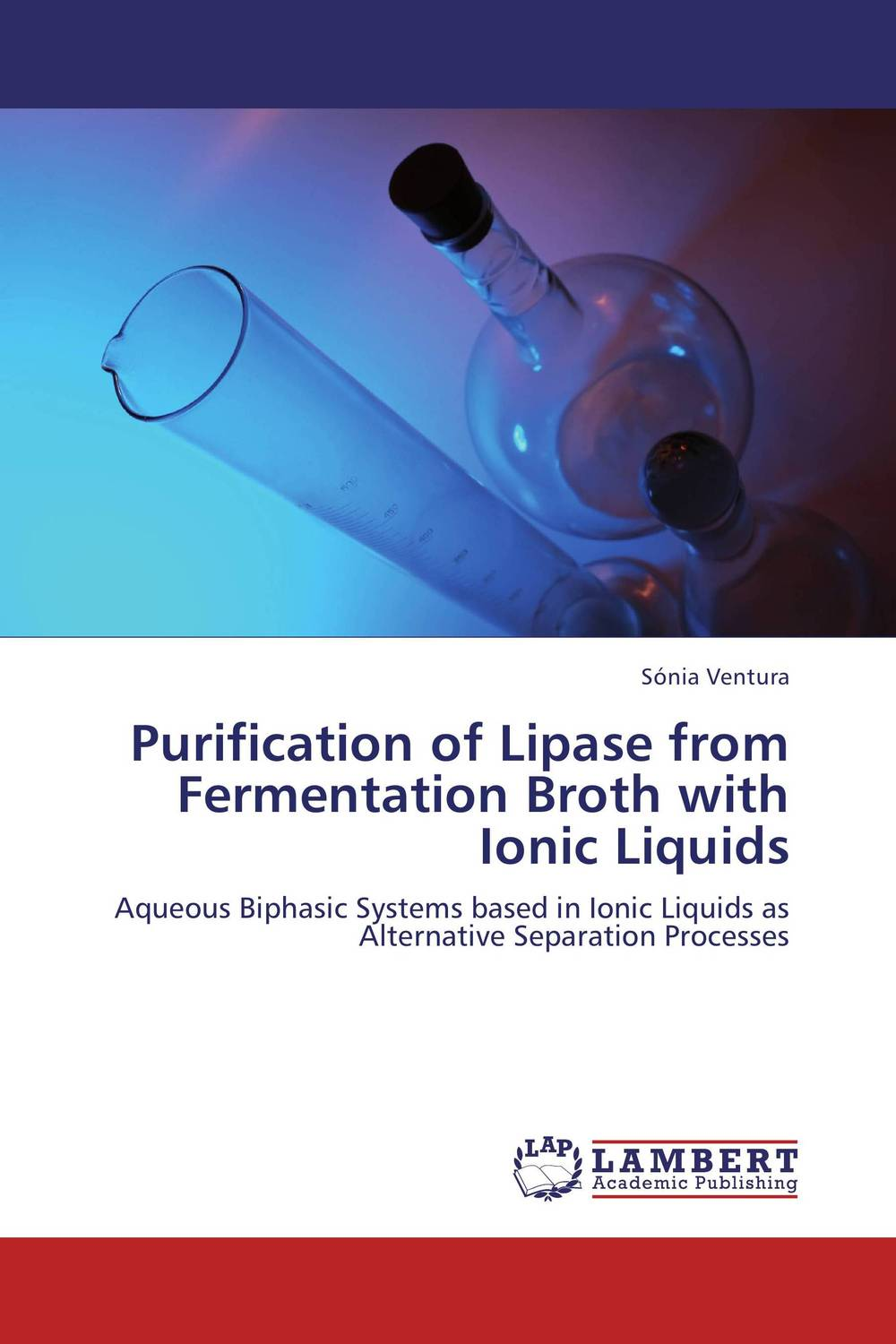 Purification of Lipase from Fermentation Broth with Ionic Liquids the effective method for atmosphere co purification