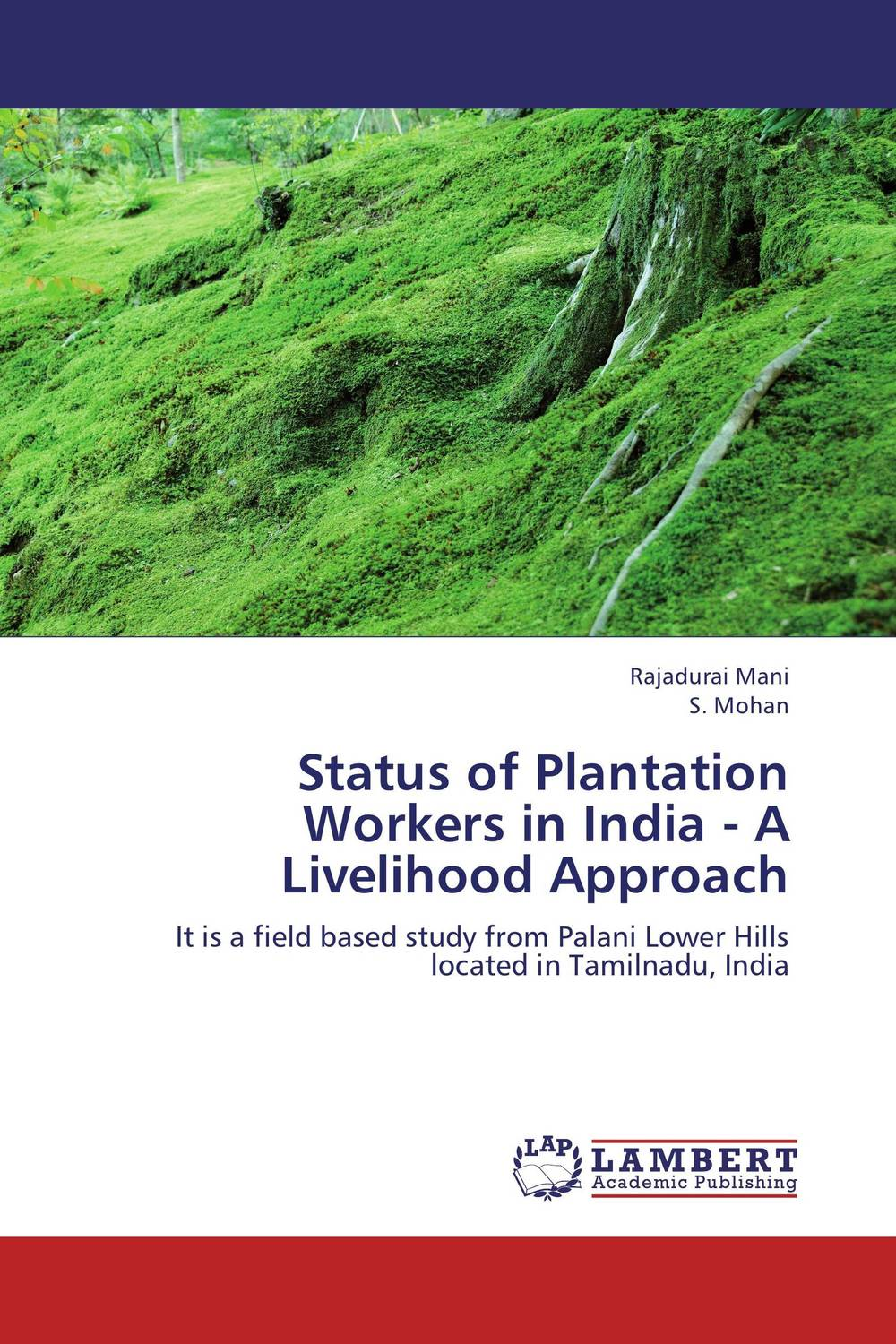 Status of Plantation Workers in India -         A Livelihood Approach салфетки heart of india 200 5