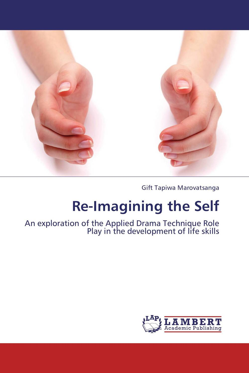 Re-Imagining the Self the role of evaluation as a mechanism for advancing principal practice