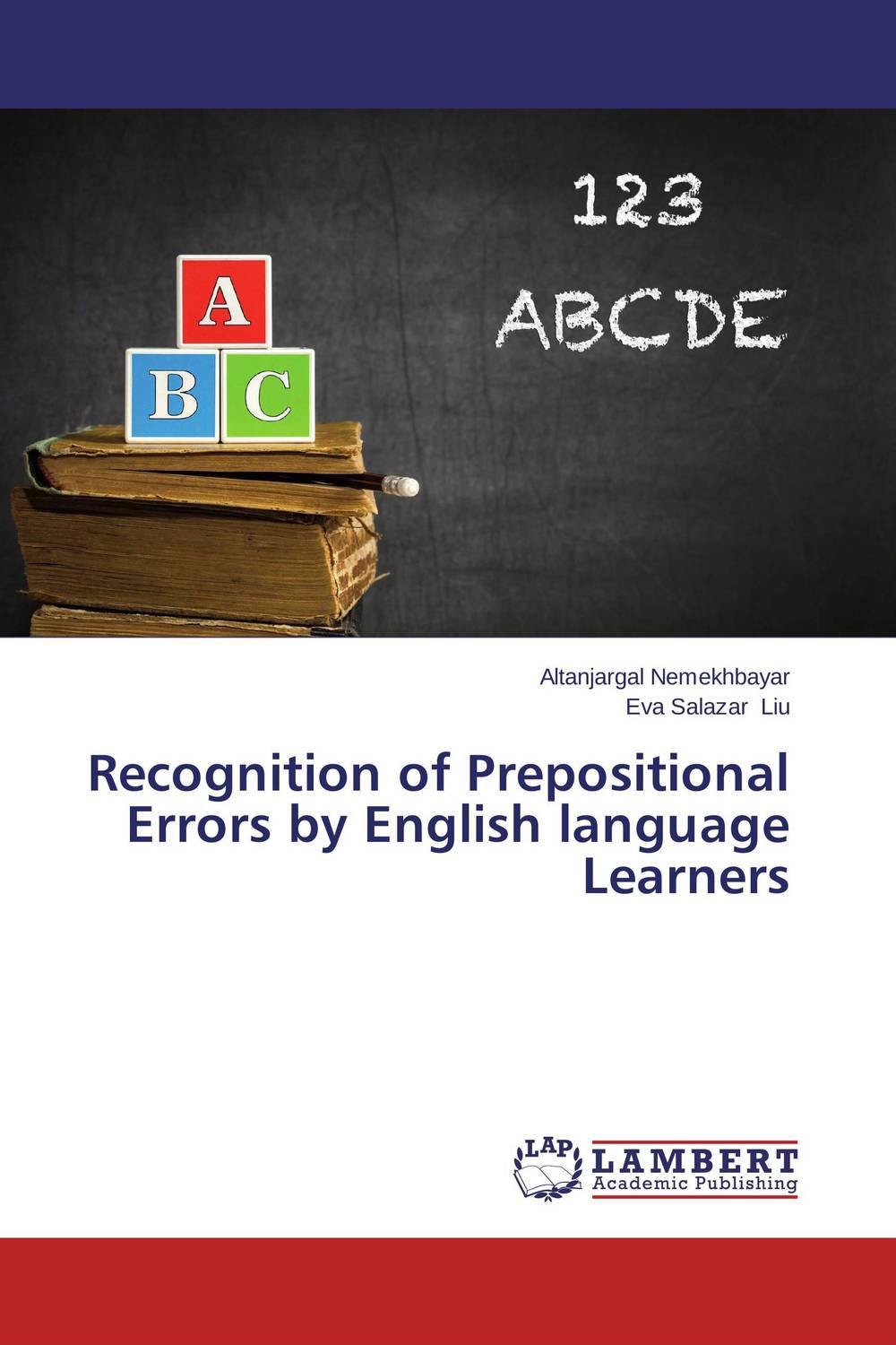 Recognition of Prepositional Errors by English language Learners a study on english language proficiency of efl learners in bangladesh