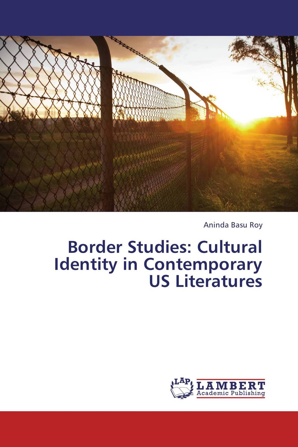 Border Studies: Cultural Identity in Contemporary US Literatures