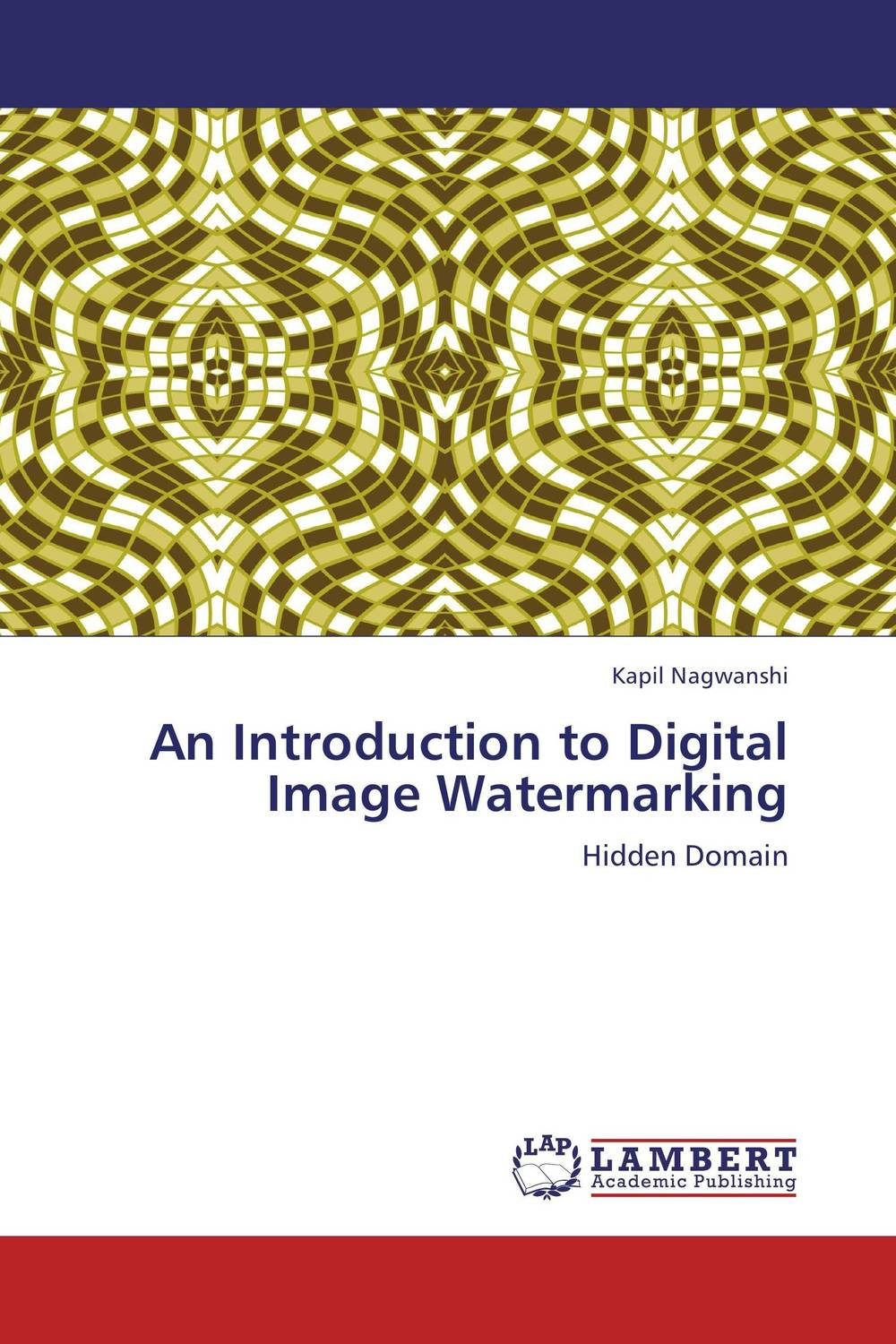 An Introduction to Digital Image Watermarking an introduction to digital image watermarking