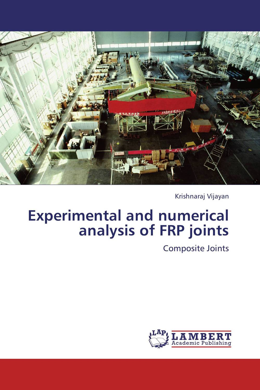 Experimental and numerical analysis of FRP joints bolted joints in laminated composites
