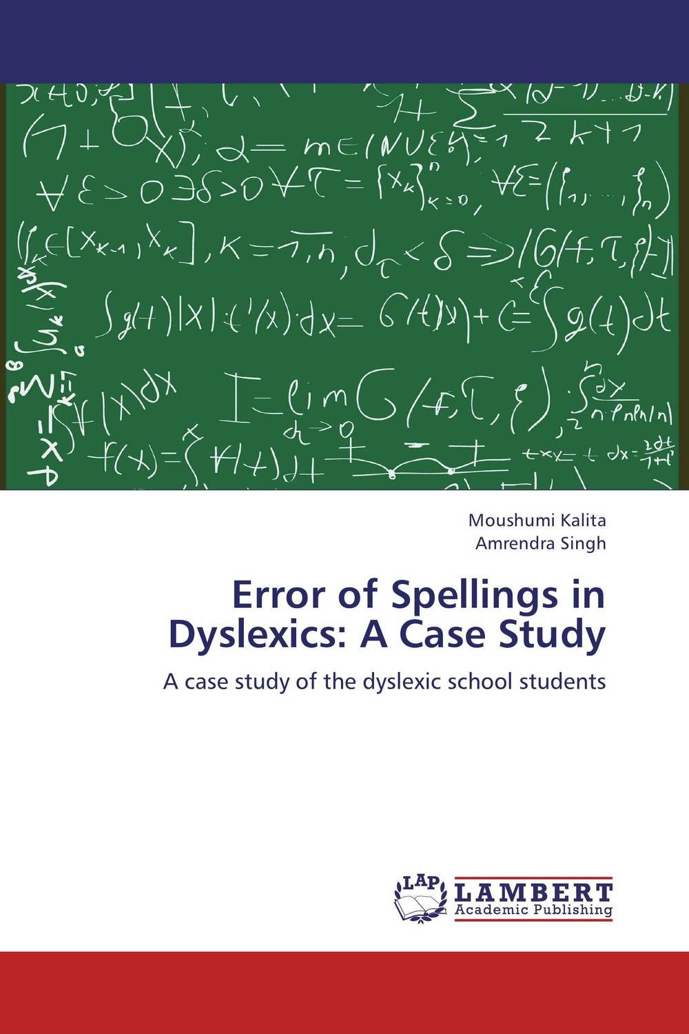Error of Spellings in Dyslexics: A Case Study