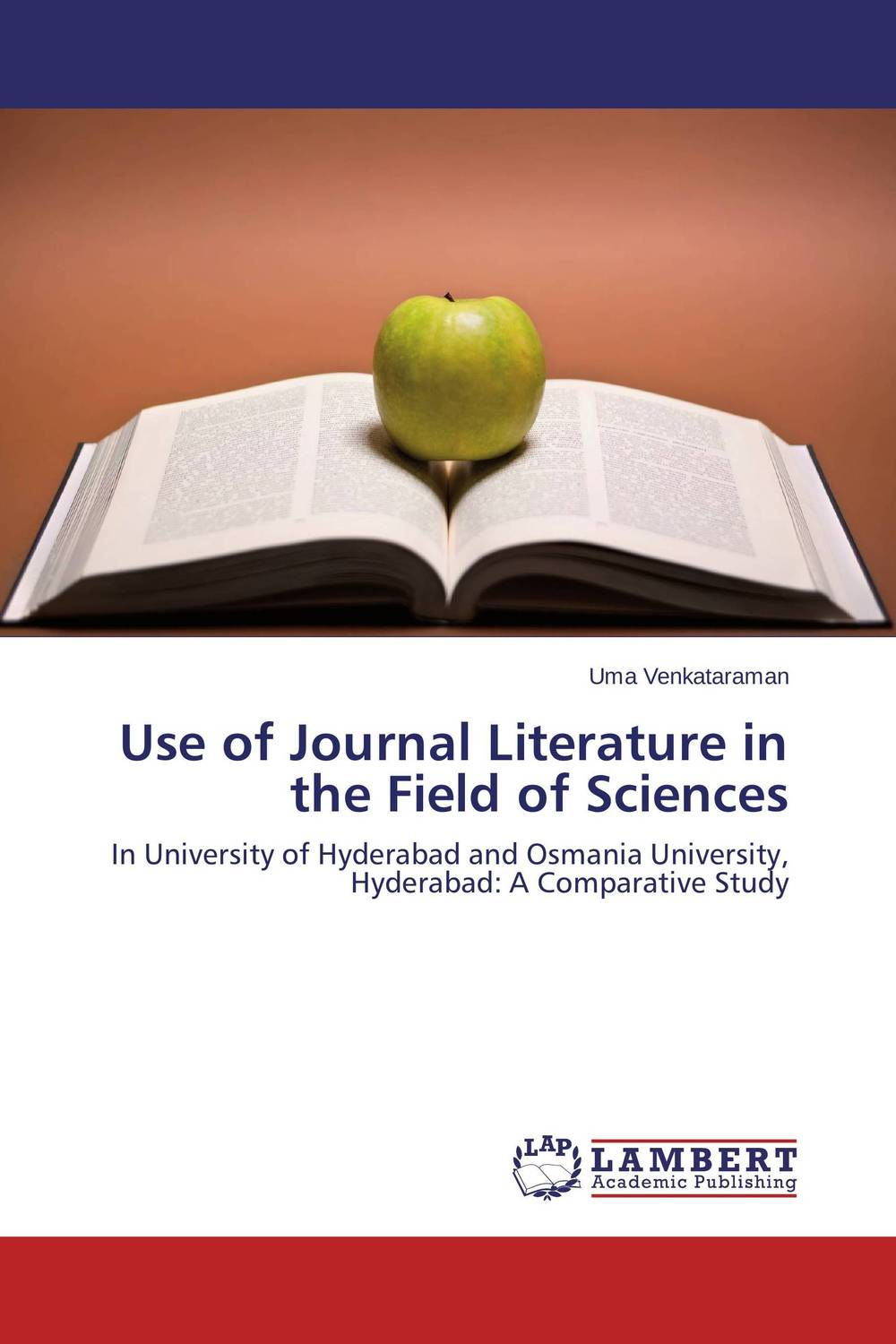 Use of Journal Literature in the Field of Sciences use of journal literature in the field of sciences