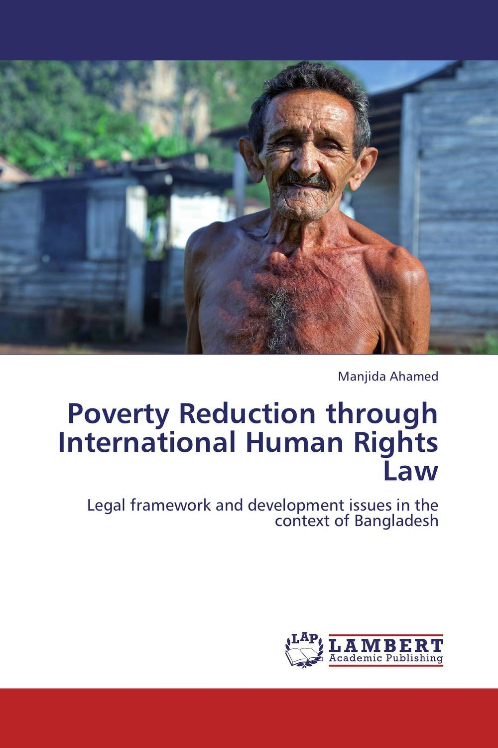 Poverty Reduction through International Human Rights Law esmael ali baye enforcement of human rights through african recs comparative analysis