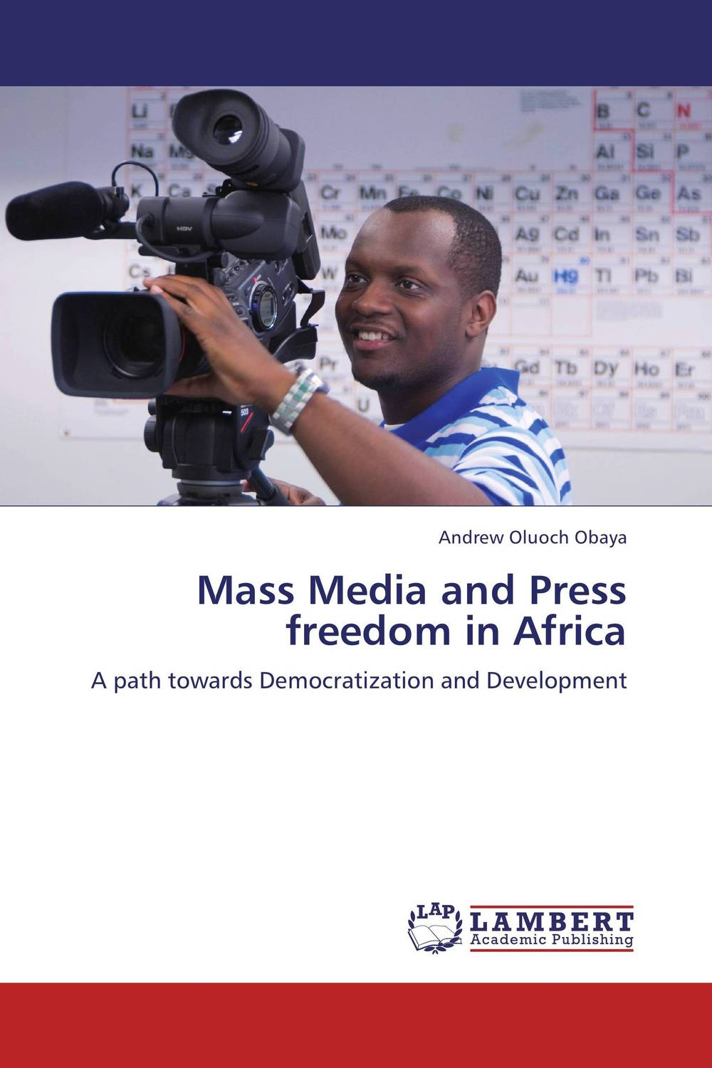 Mass Media and Press freedom in Africa mart laar the power of freedom