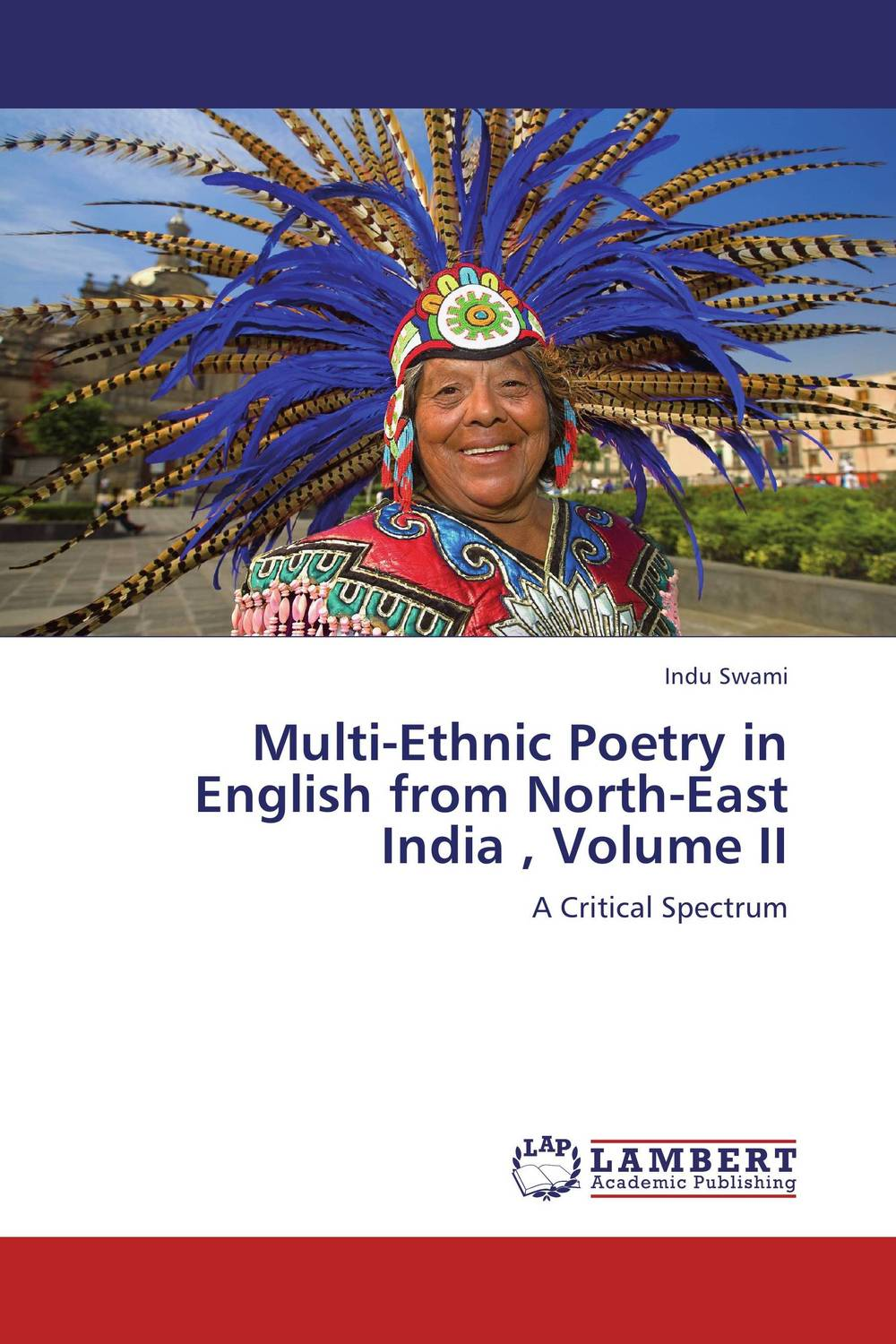 Multi-Ethnic Poetry in English from North-East India  , Volume II the integration of ethnic kazakh oralmans into kazakh society