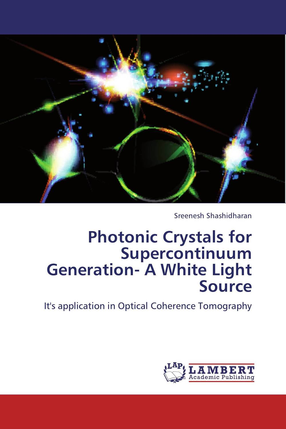 Photonic Crystals for Supercontinuum Generation- A White Light Source mahmoud m ragab nazmi a mohammed and moustafa h aly wavelength conversion using nonlinear effects in optical fibers