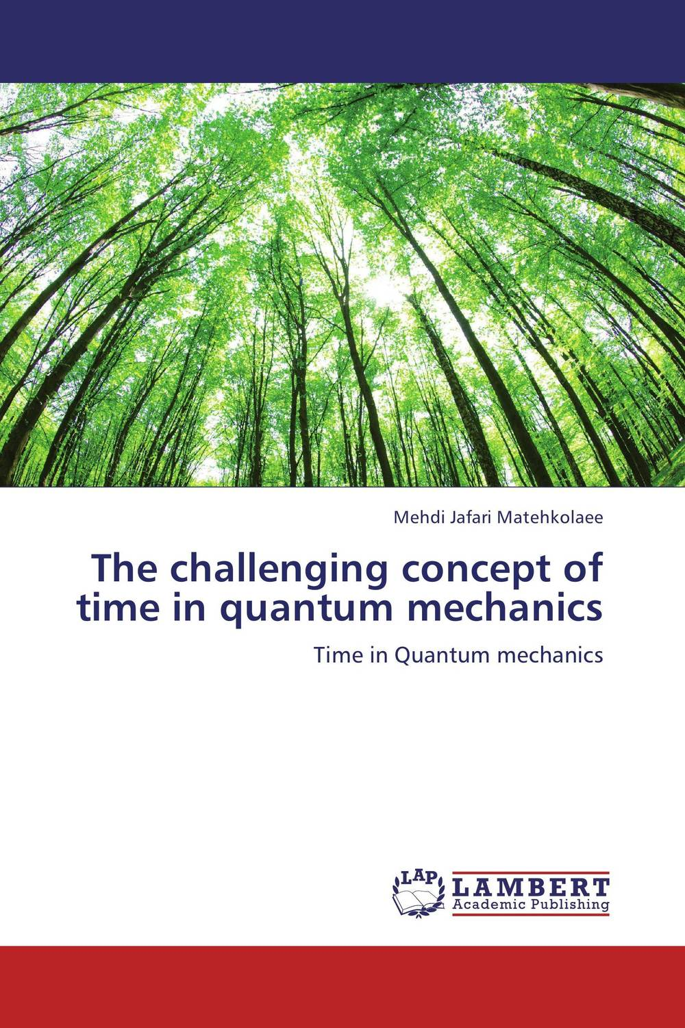 The challenging  concept of time in quantum mechanics quantum field theory and the standard model