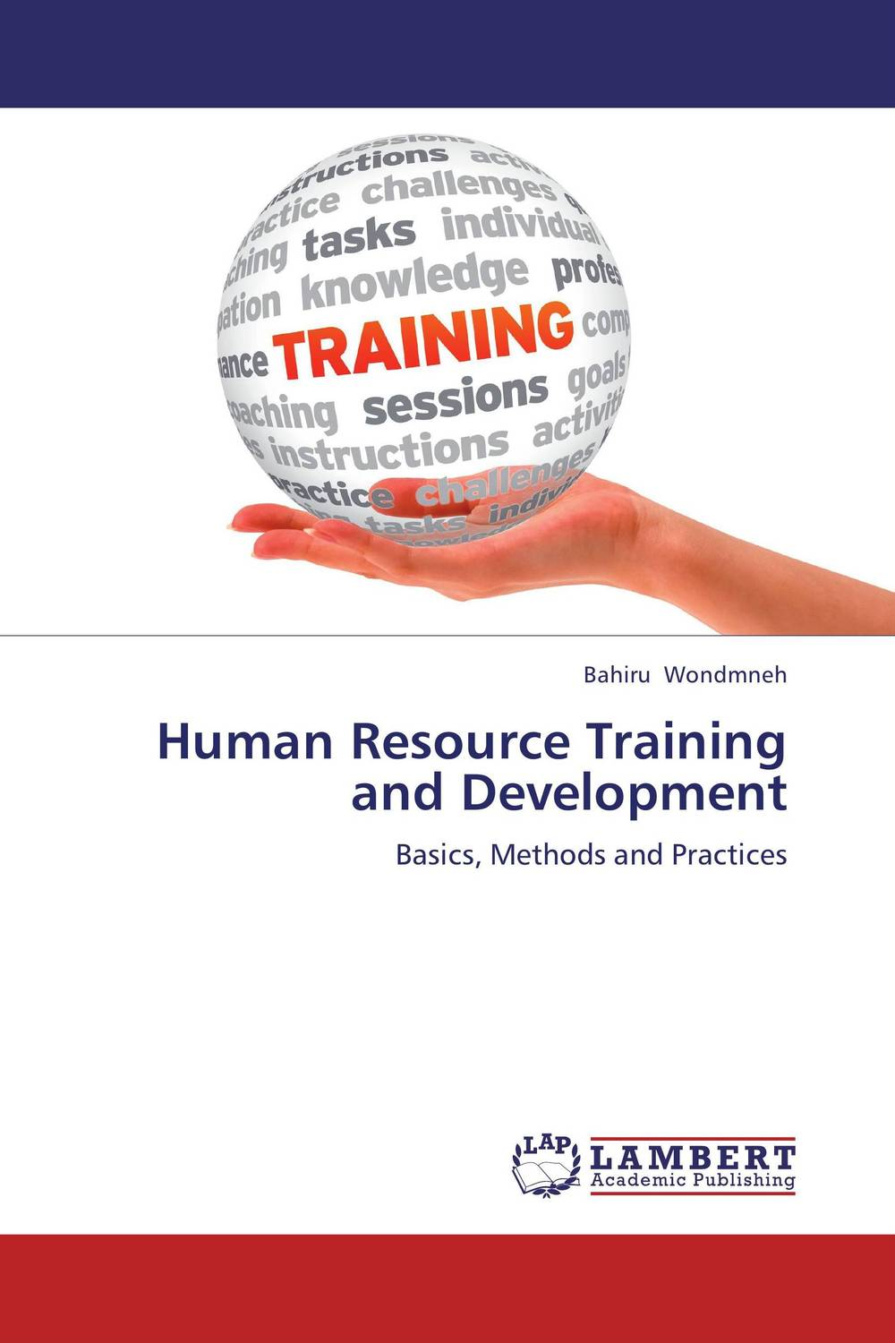 Human Resource Training and Development elaine biech training and development for dummies