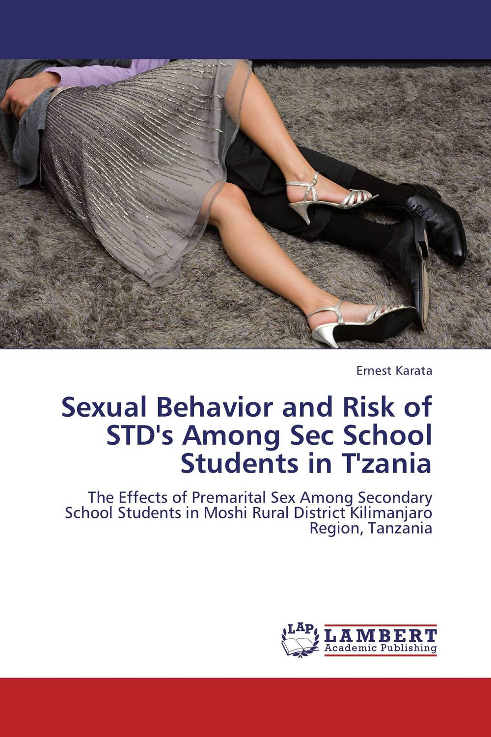 Sexual Behavior and Risk of STD's Among Sec School Students in T'zania role of school leadership in promoting moral integrity among students
