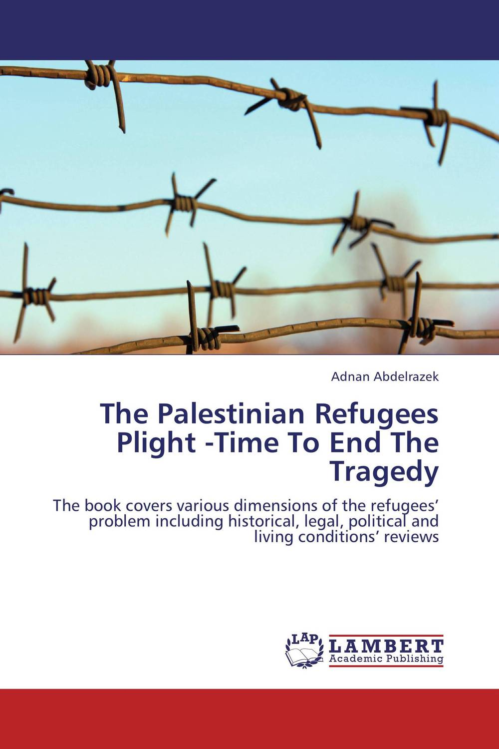 The Palestinian Refugees Plight -Time To End The Tragedy space and mobility in palestine