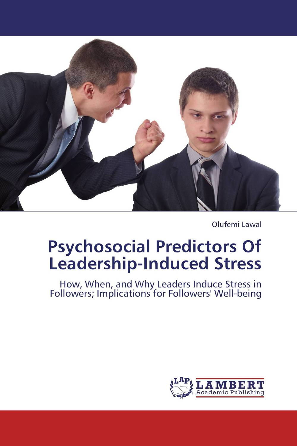 Psychosocial Predictors Of Leadership-Induced Stress peter schein organizational culture and leadership