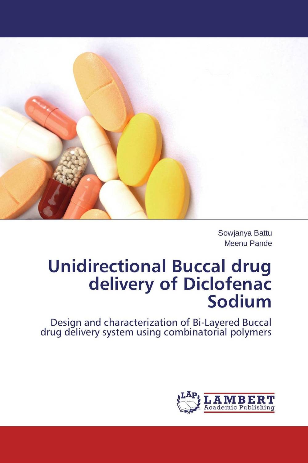 Unidirectional Buccal drug delivery of Diclofenac Sodium atamjit singh pal paramjit kaur khinda and amarjit singh gill local drug delivery from concept to clinical applications