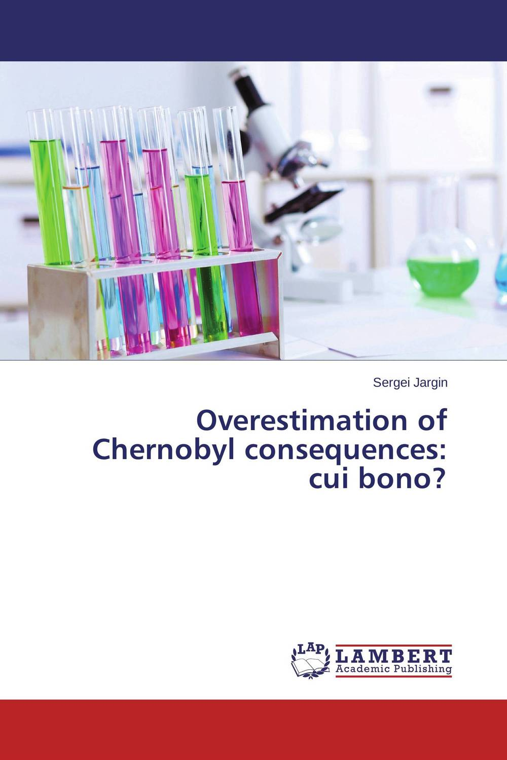 Overestimation of Chernobyl consequences: cui bono? lidiya strautman introduction to the world of nuclear physics