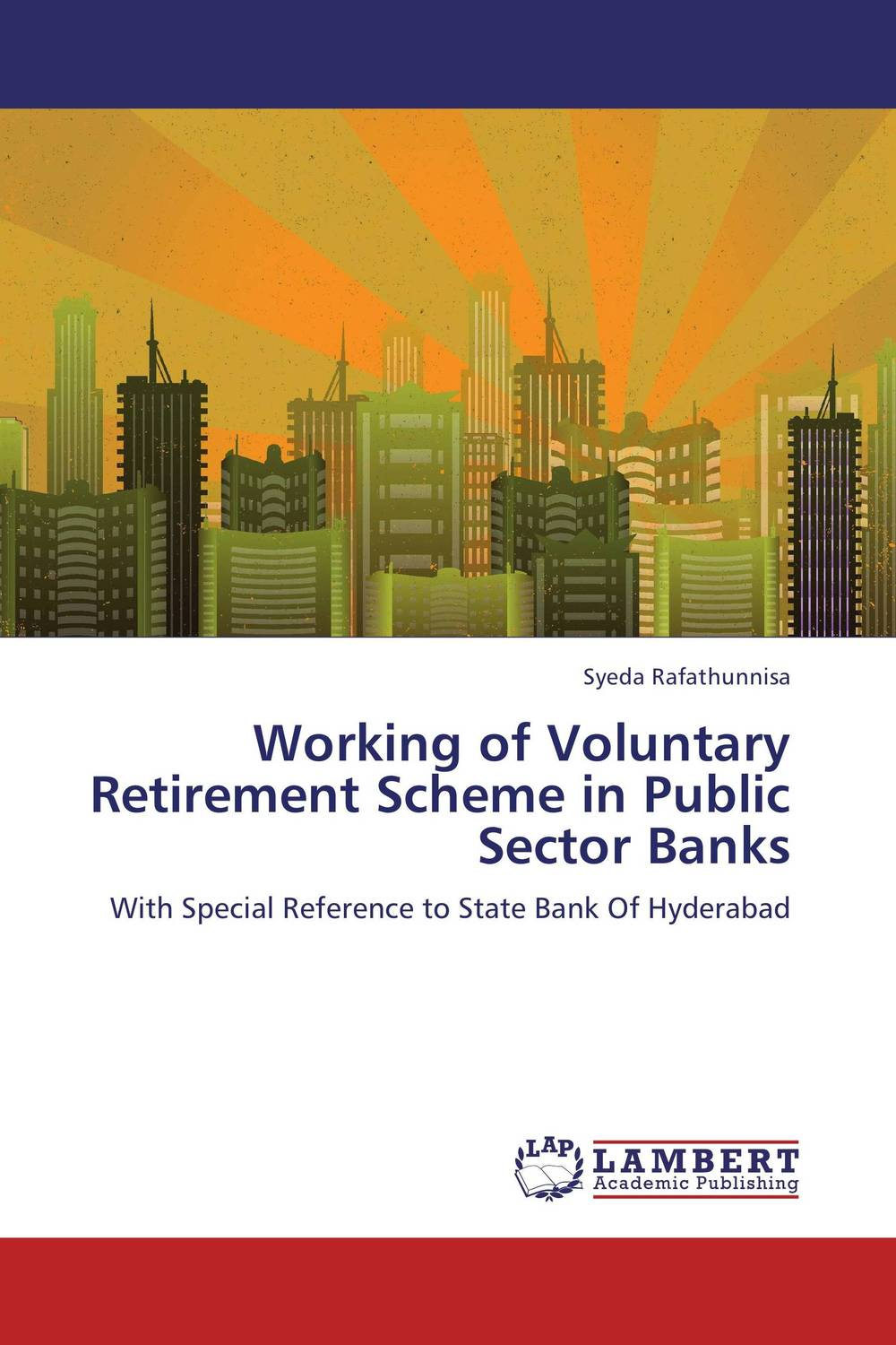 Working of Voluntary Retirement Scheme in Public Sector Banks affair of state an