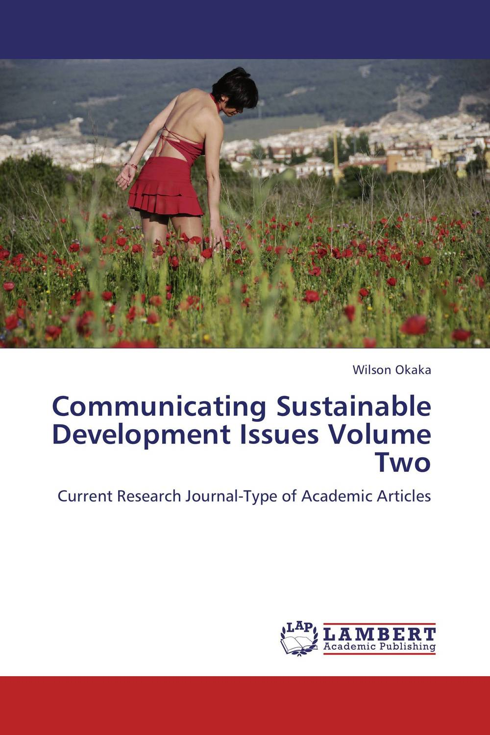 Communicating Sustainable Development Issues Volume Two недорго, оригинальная цена