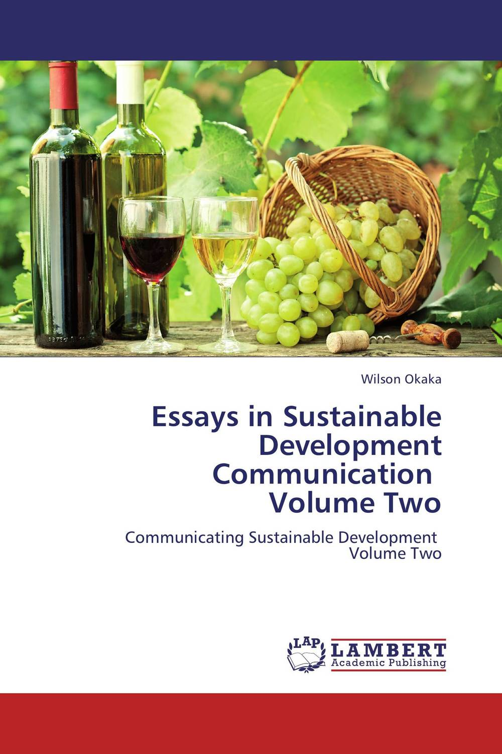Essays in Sustainable Development Communication Volume Two