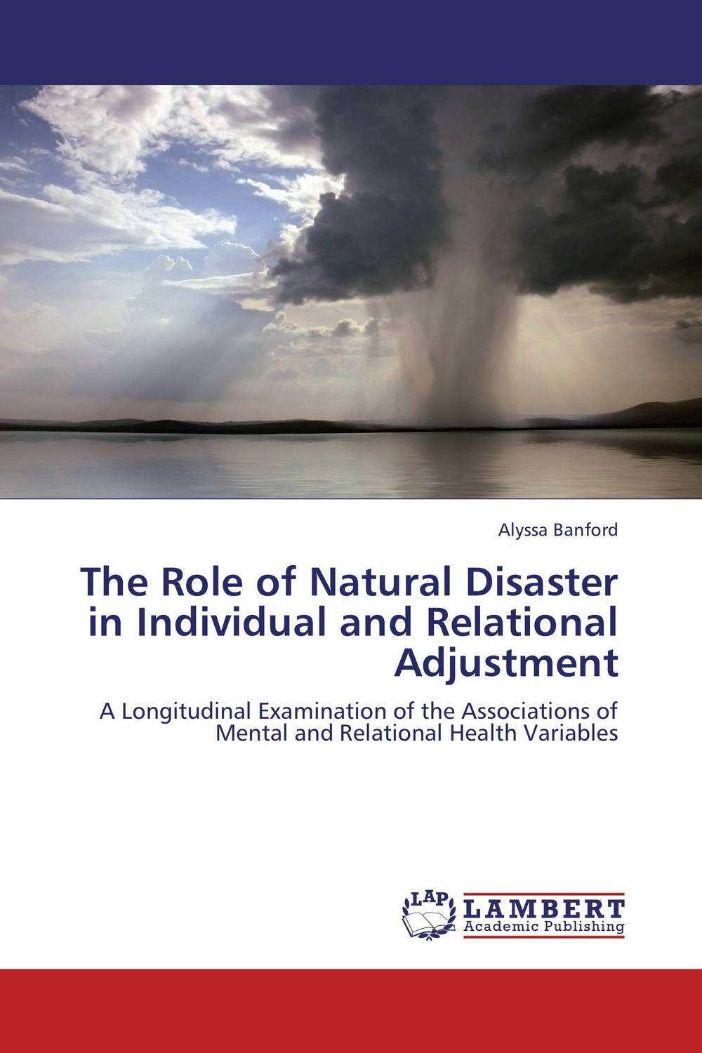 The Role of Natural Disaster in Individual and Relational Adjustment geopolitics of disaster relief and role of diplomacy